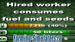 «Hired Worker Consumes Fuel Seeds» v1.0 для Farming Simulator 2015 - скриншот